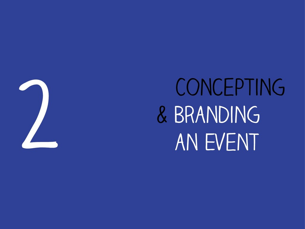 Concepting & Branding an Event 2