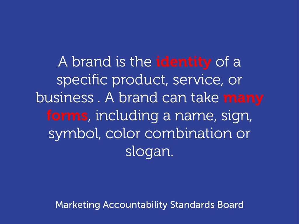 A brand is the identity of a specific product, ...