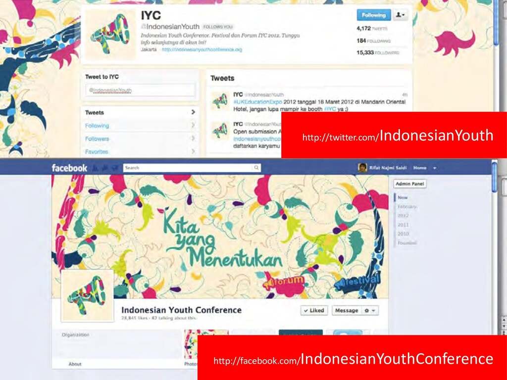 http://facebook.com/ IndonesianYouthConference ...