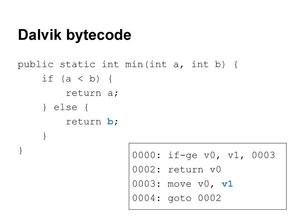 Dalvik bytecode public static int min(int a, in...