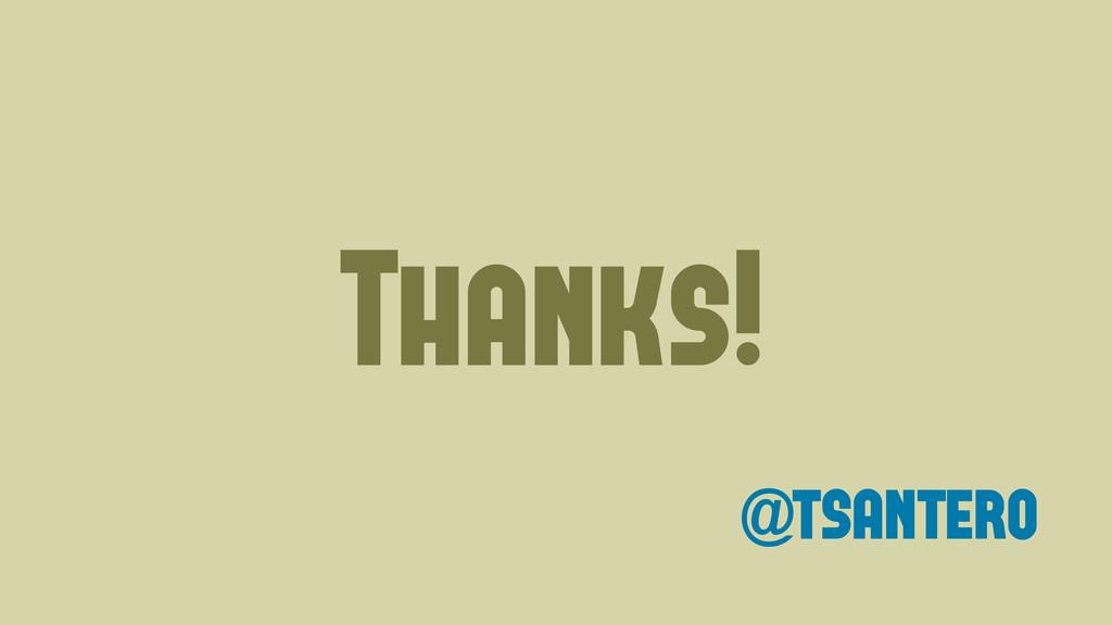 Thanks! @tsantero