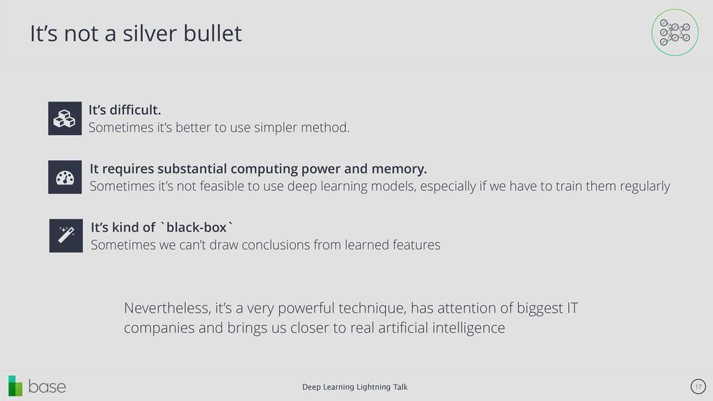 Deep Learning Lightning Talk 17 It's not a silv...