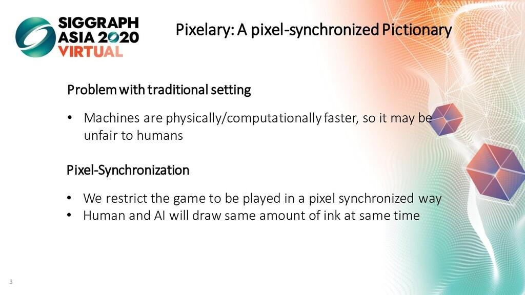 3 Pixelary: A pixel-synchronized Pictionary Pro...