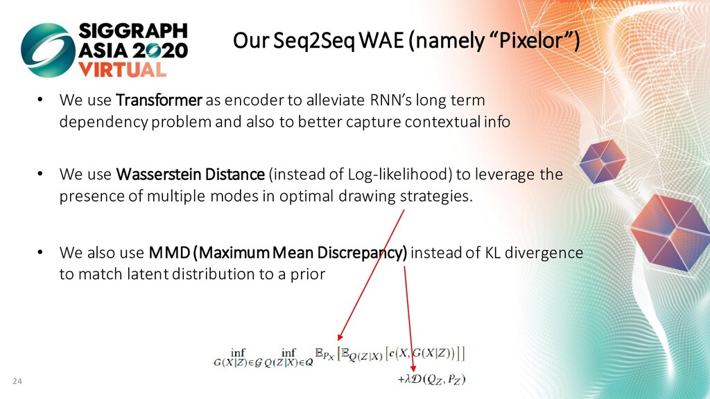 """Our Seq2Seq WAE (namely """"Pixelor"""") • We use Tra..."""