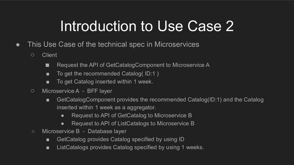 Introduction to Use Case 2 ● This Use Case of t...