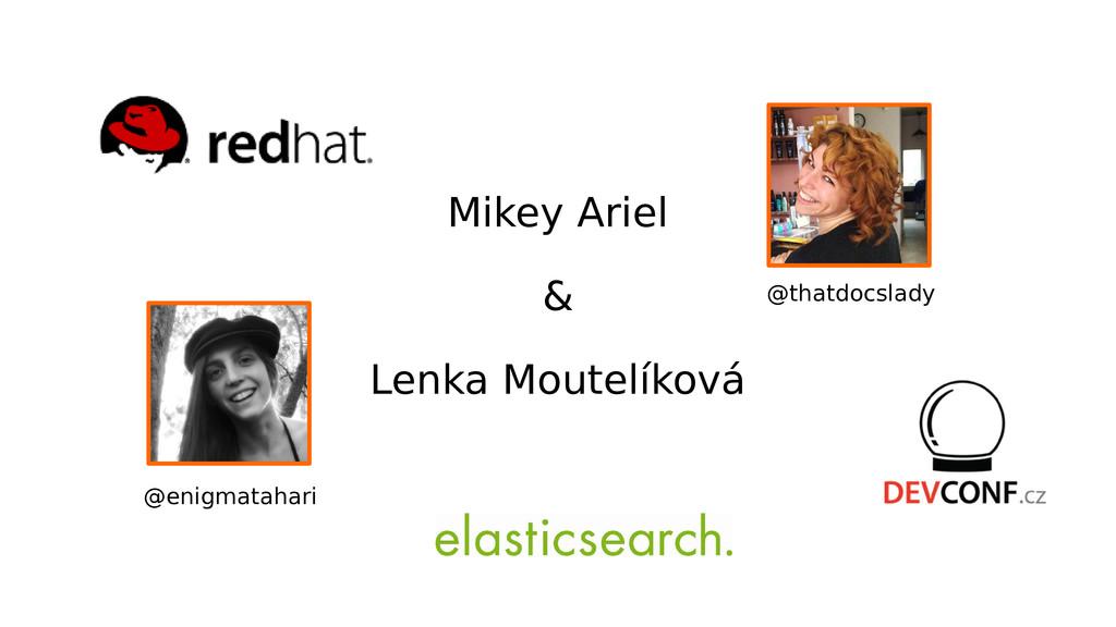 Mikey Ariel & Lenka Moutelíková @thatdocslady @...