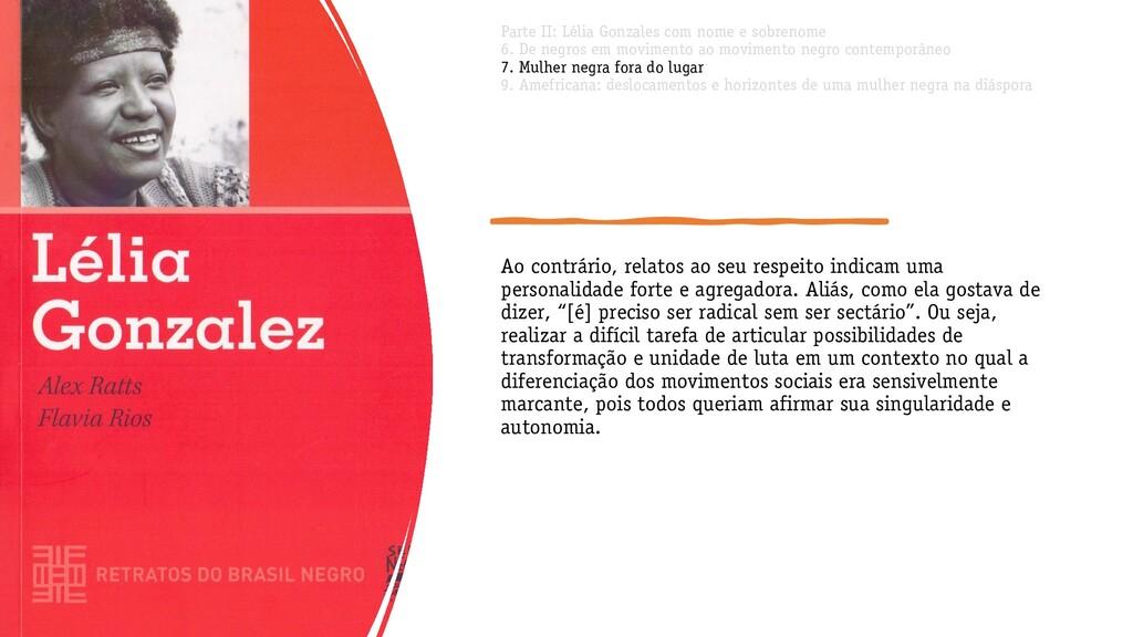Parte II: Lélia Gonzales com nome e sobrenome 6...