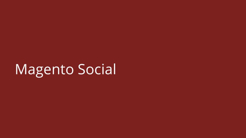 Magento Social