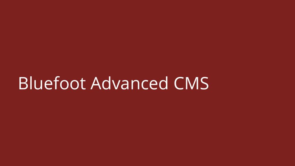 Bluefoot Advanced CMS