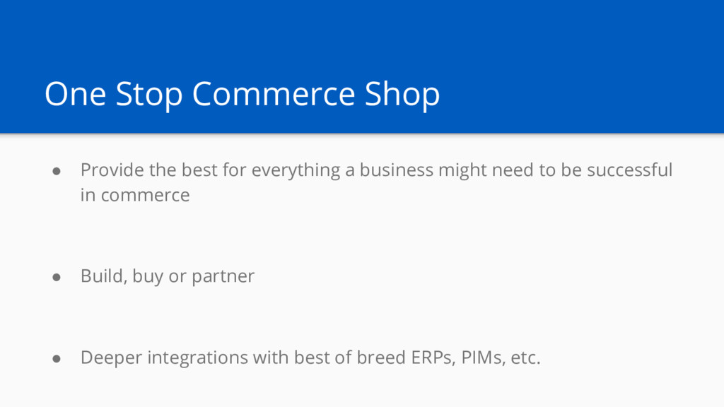 One Stop Commerce Shop ● Provide the best for e...