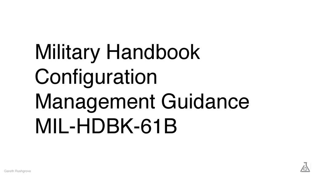 Military Handbook Configuration Management Guida...