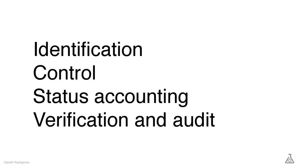 Identification Control Status accounting Verifica...