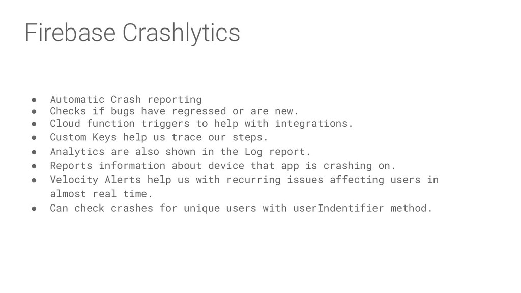 Firebase Crashlytics ● Automatic Crash reportin...