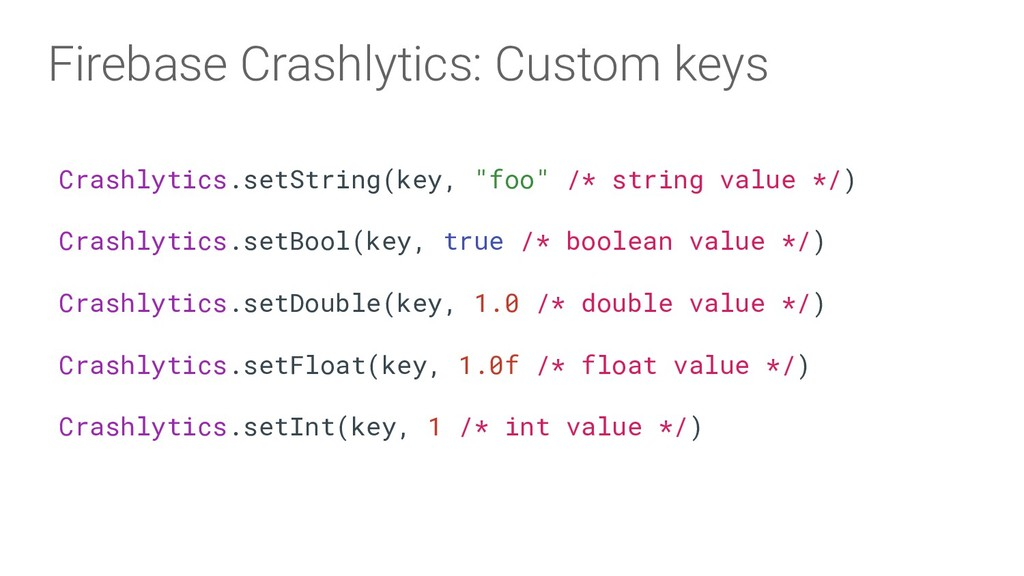 Firebase Crashlytics: Custom keys Crashlytics.s...