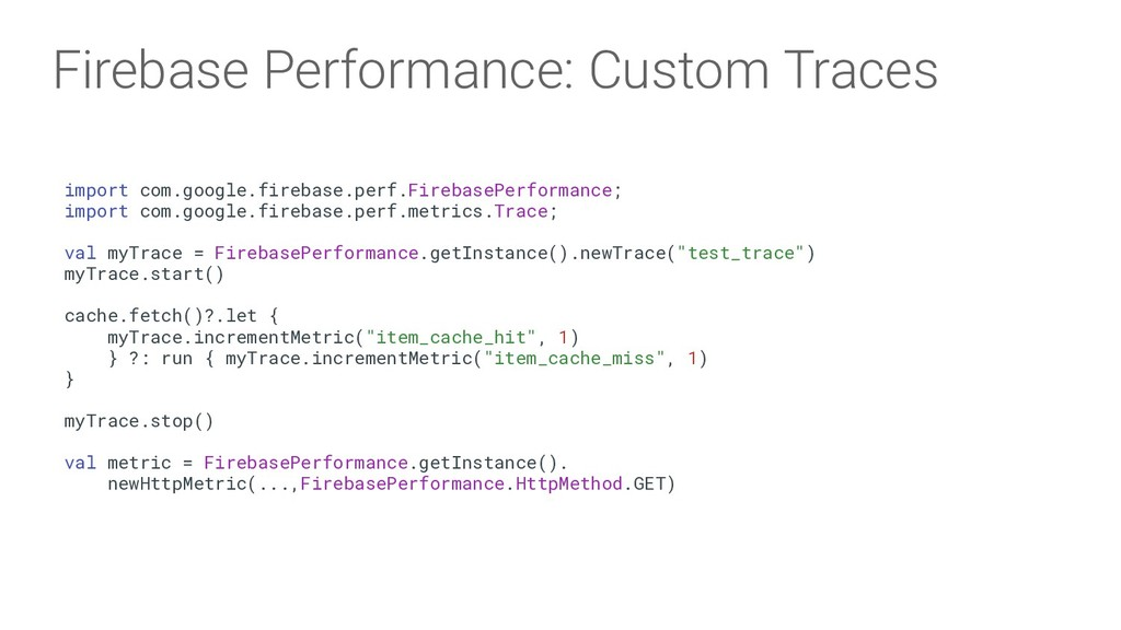 Firebase Performance: Custom Traces import com....