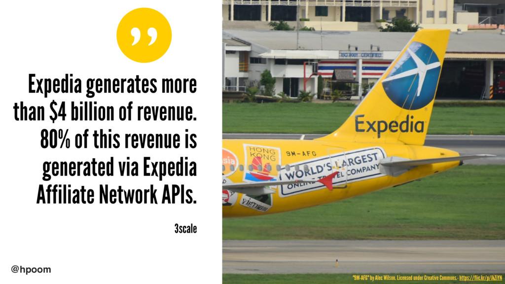 """ @hpoom Expedia generates more than $4 billion..."