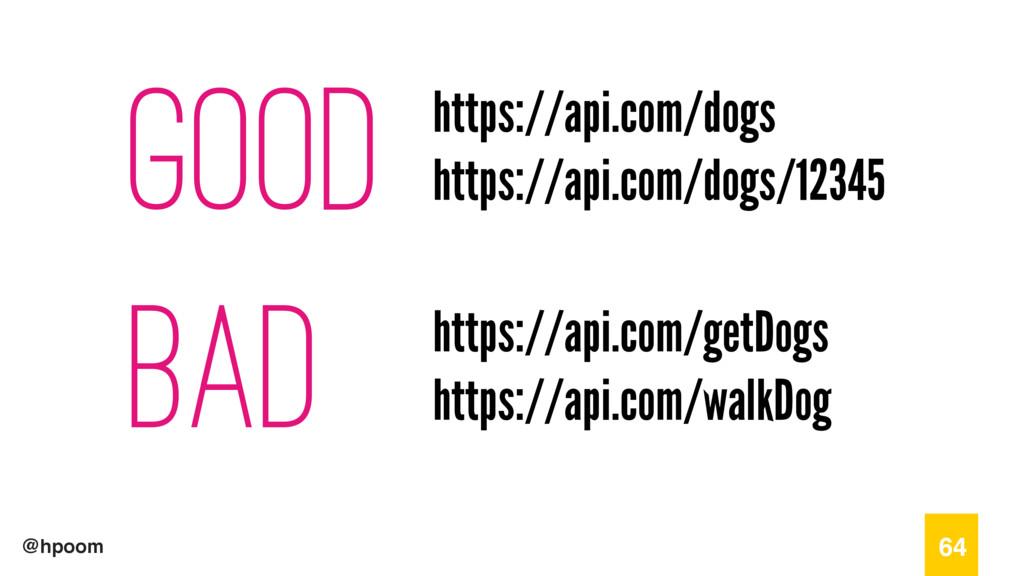 @hpoom good bad 64 https://api.com/dogs/12345 h...