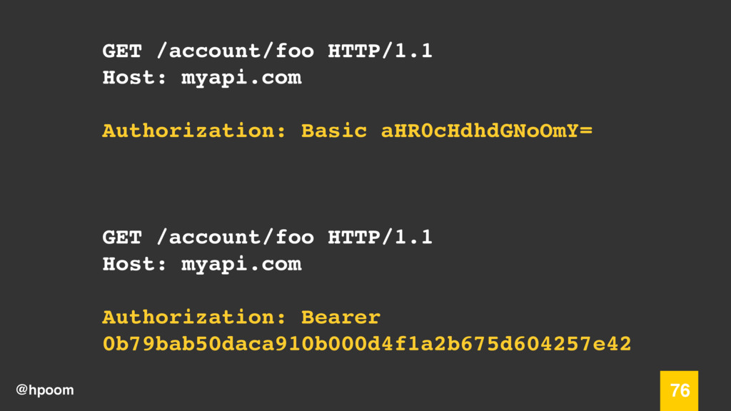 @hpoom 76 GET /account/foo HTTP/1.1 Host: myapi...