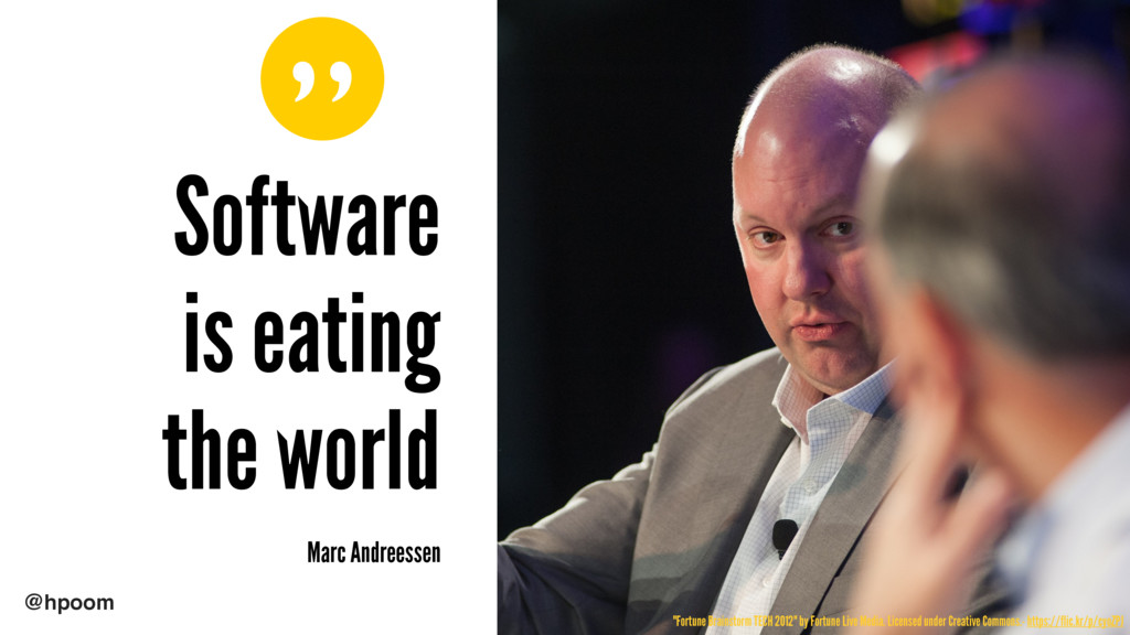 """"""" @hpoom Software is eating the world Marc And..."""