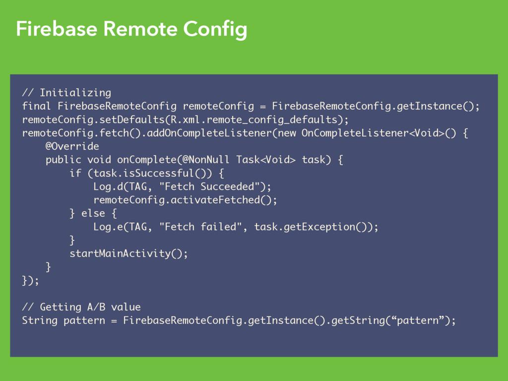 Firebase Remote Config // Initializing final Fir...
