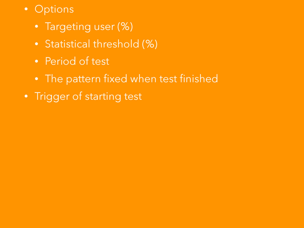 • Options • Targeting user (%) • Statistical th...
