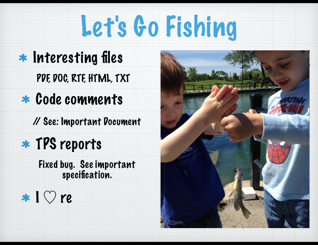 Let's Go Fishing Interesting files Code comments...