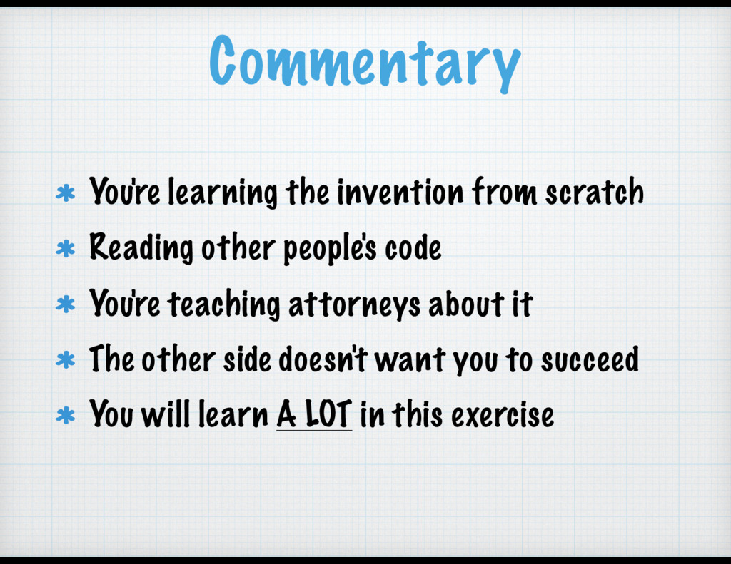 Commentary You're learning the invention from s...