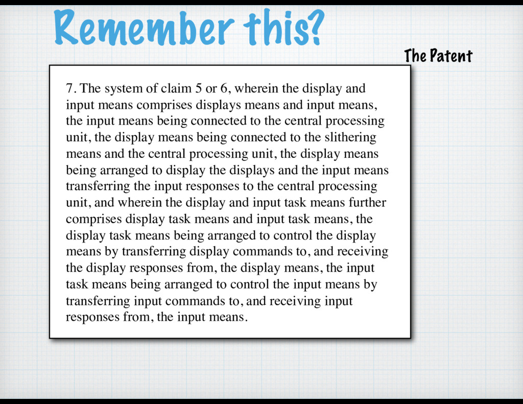 Remember this? 7. The system of claim 5 or 6, w...