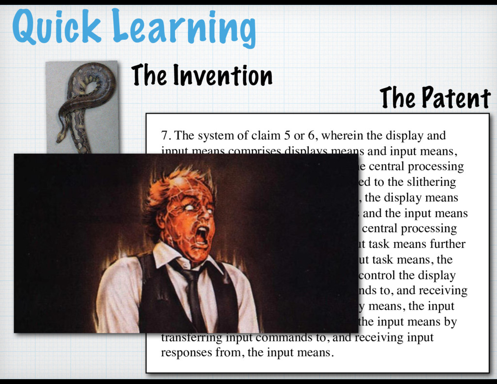 Quick Learning The Invention 7. The system of c...