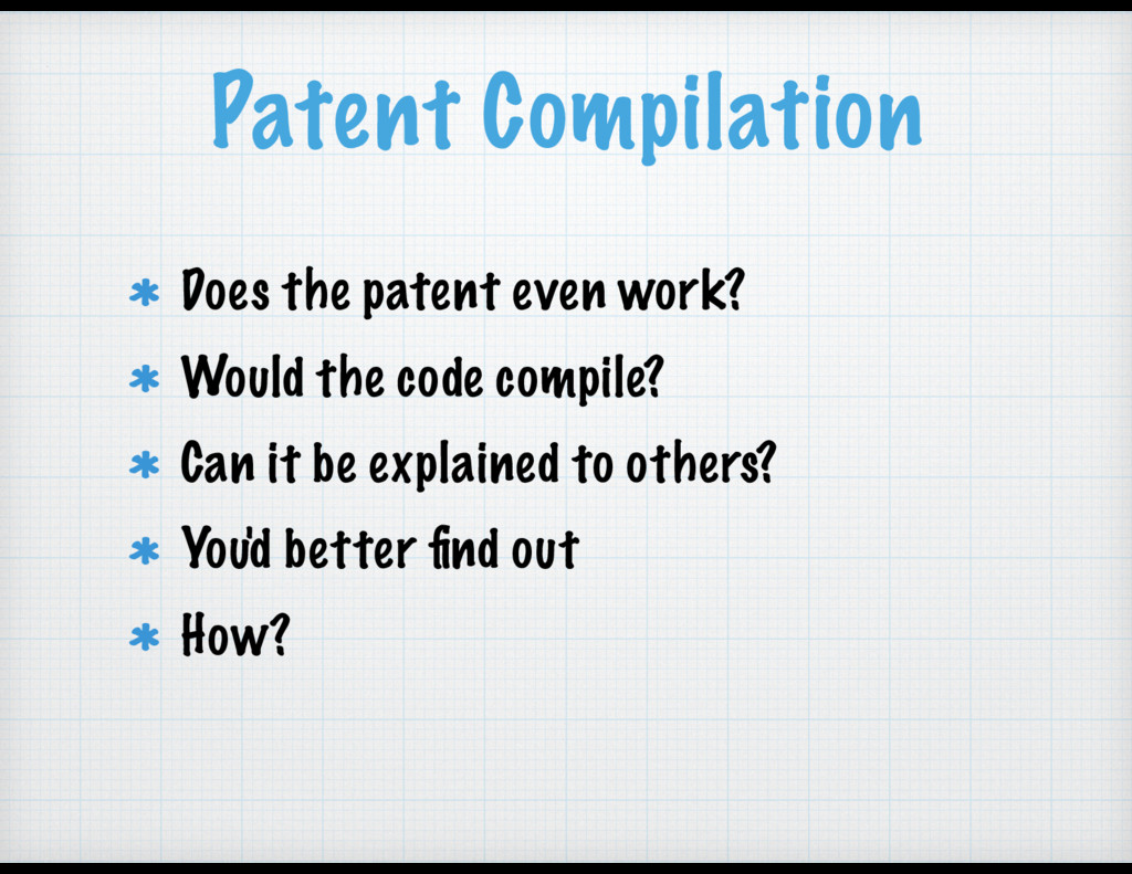 Patent Compilation Does the patent even work? W...