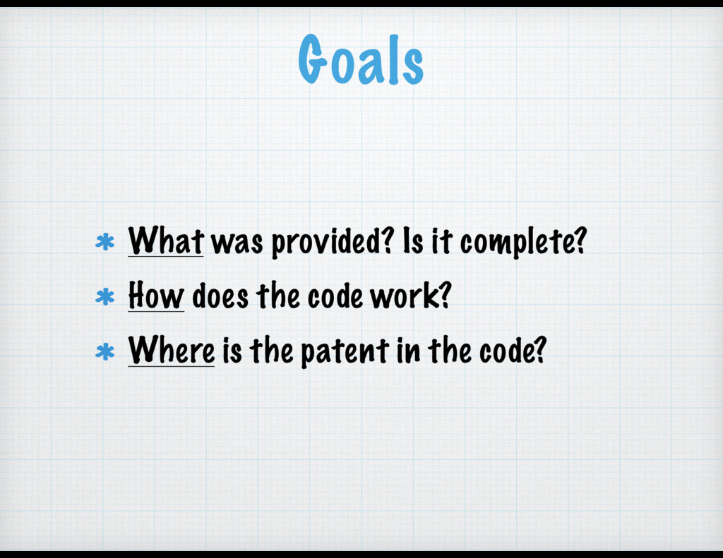 Goals What was provided? Is it complete? How do...