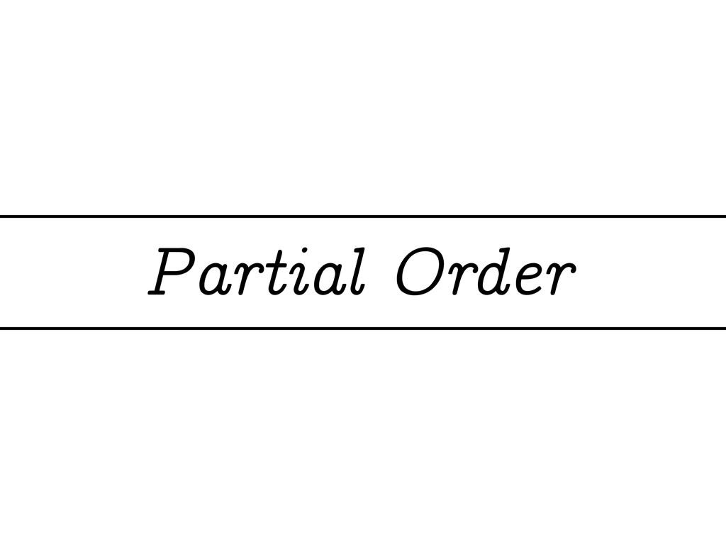 Partial Order