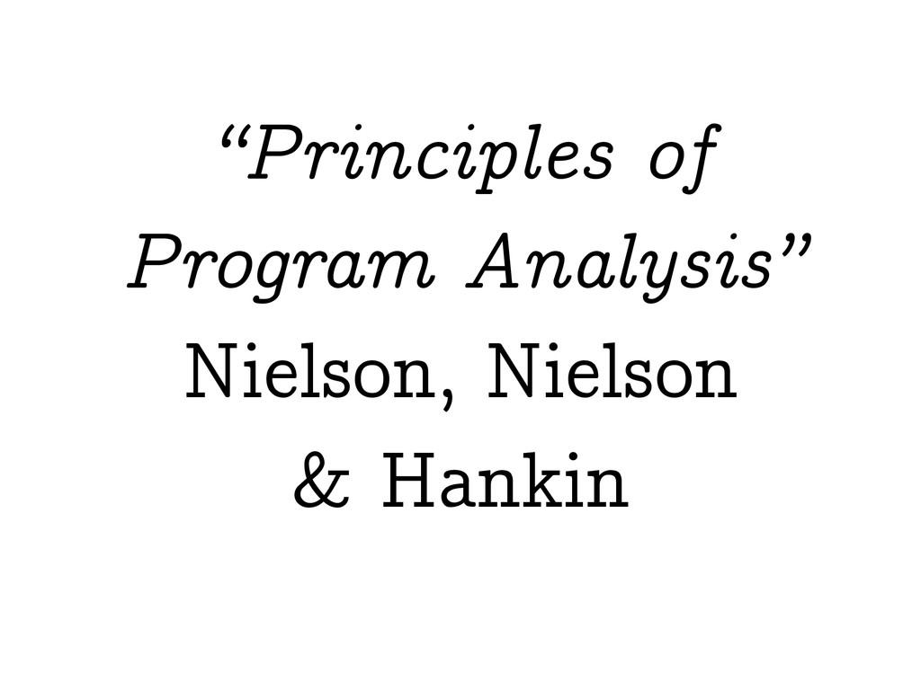 """Principles of Program Analysis"" Nielson, Niels..."