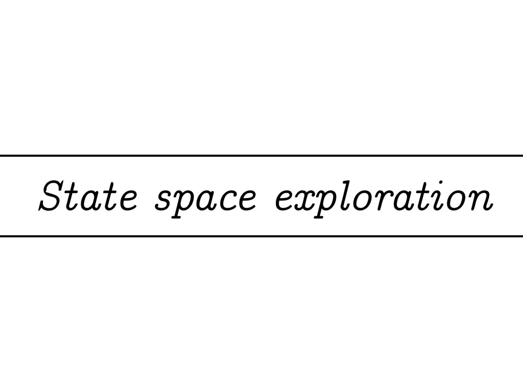 State space exploration