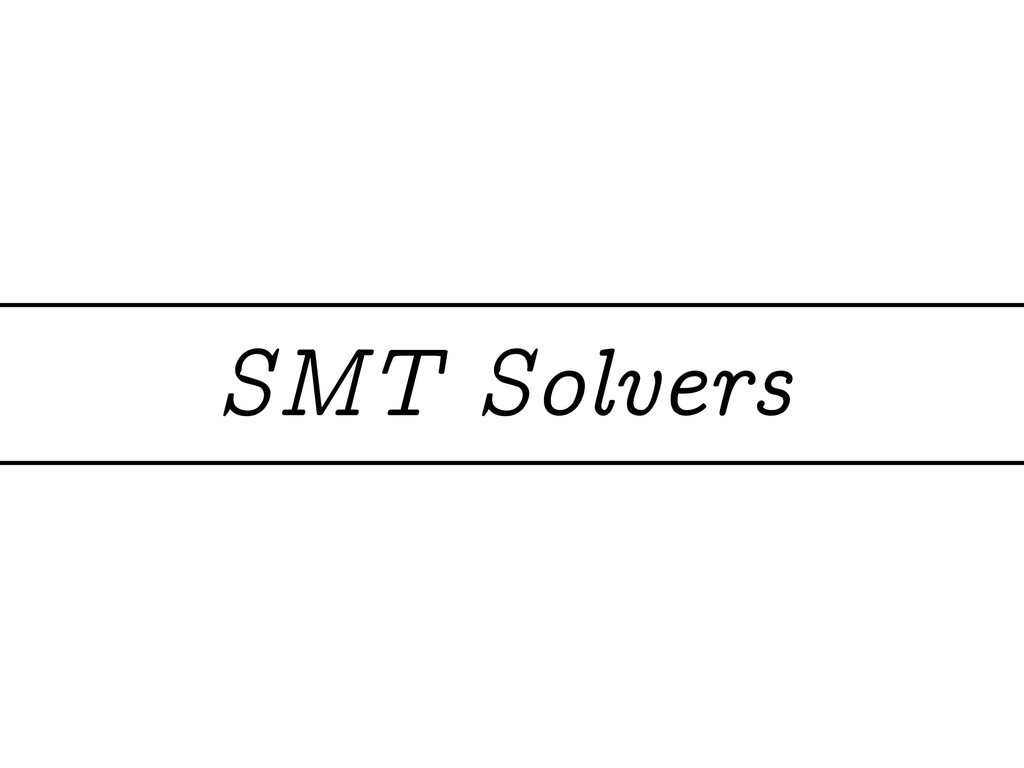SMT Solvers