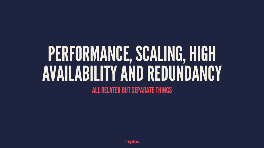 PERFORMANCE, SCALING, HIGH AVAILABILITY AND RED...