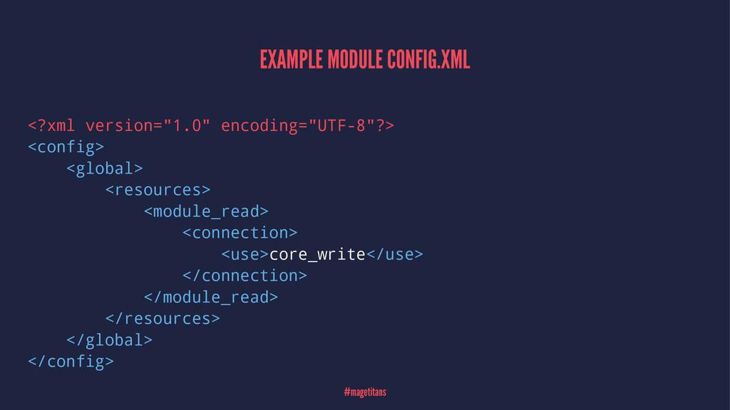 "EXAMPLE MODULE CONFIG.XML <?xml version=""1.0"" e..."