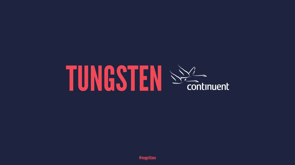 TUNGSTEN #magetitans