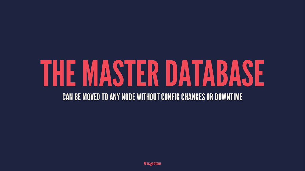 THE MASTER DATABASE CAN BE MOVED TO ANY NODE WI...