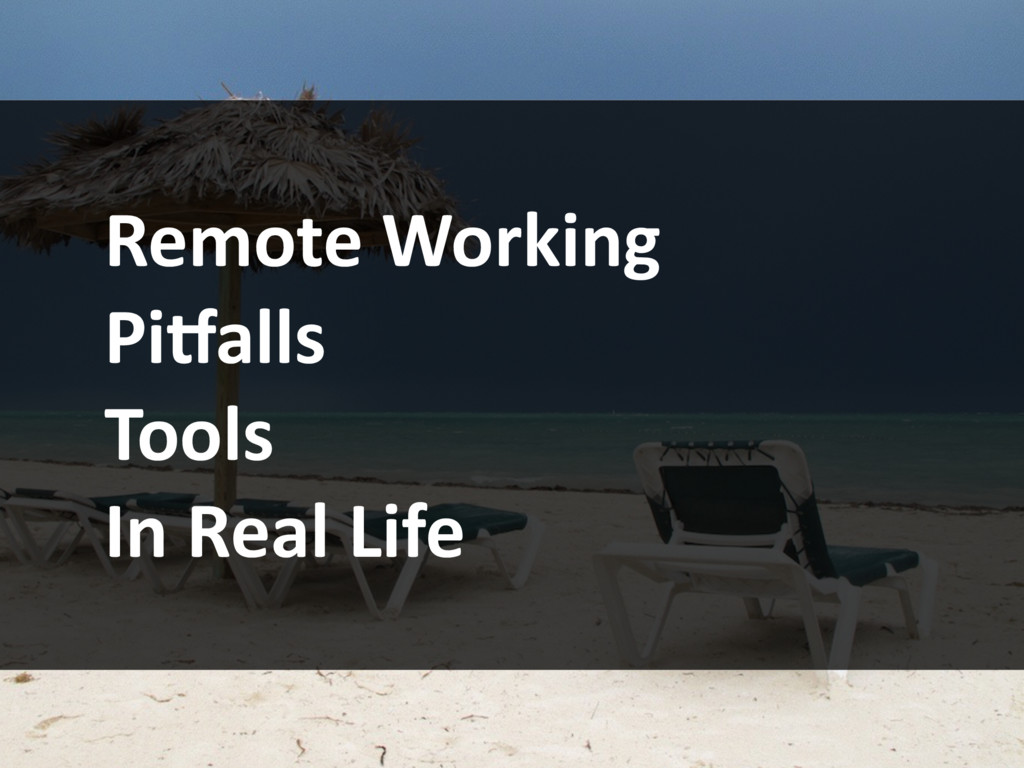 Remote Working Pi5alls Tools In Real Life