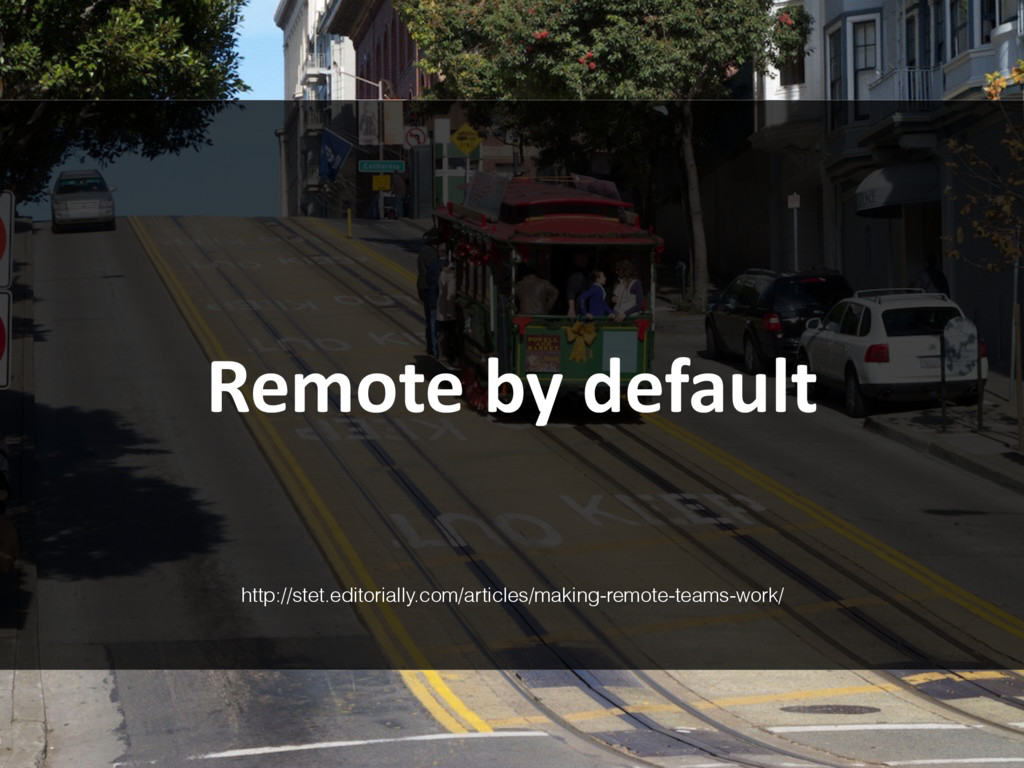 Remote by default http://stet.editorially.com/a...