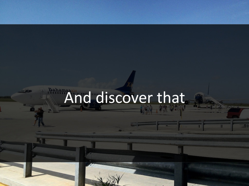 And discover that