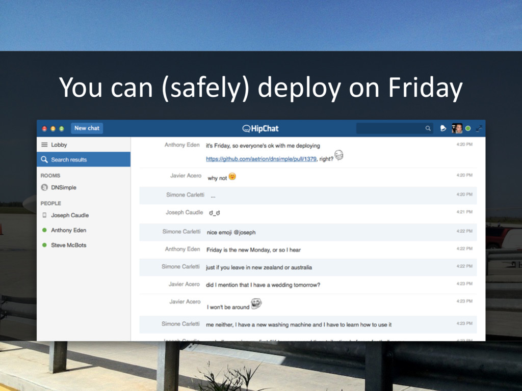 You can (safely) deploy on Friday