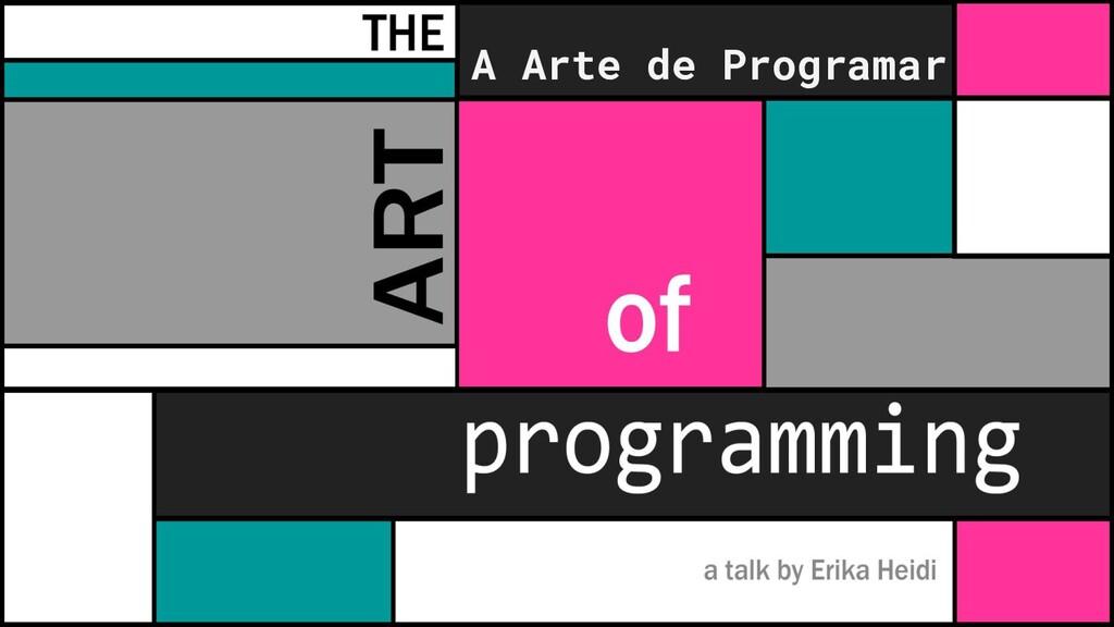 A Arte de Programar