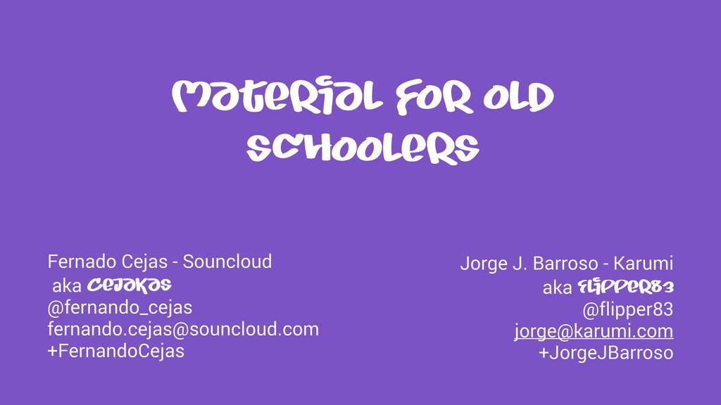 Material for old schoolers Fernado Cejas - Soun...