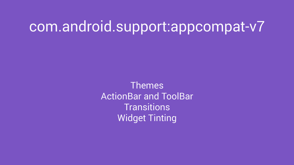 com.android.support:appcompat-v7 Themes ActionB...
