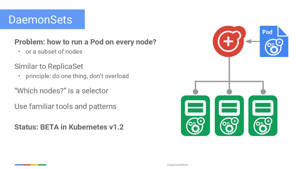 Google Cloud Platform DaemonSets Problem: how t...