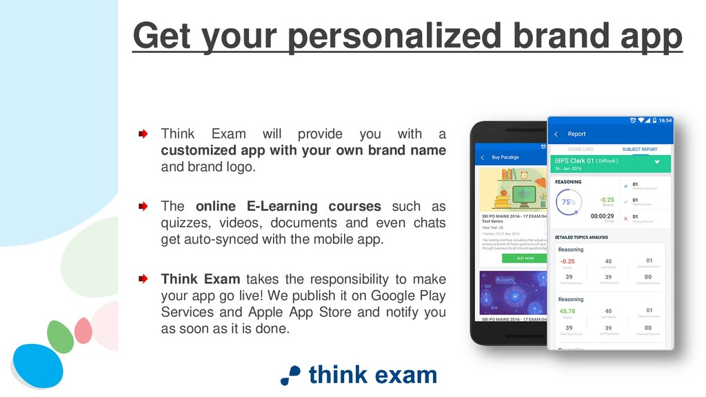 Get your personalized brand app Think Exam will...