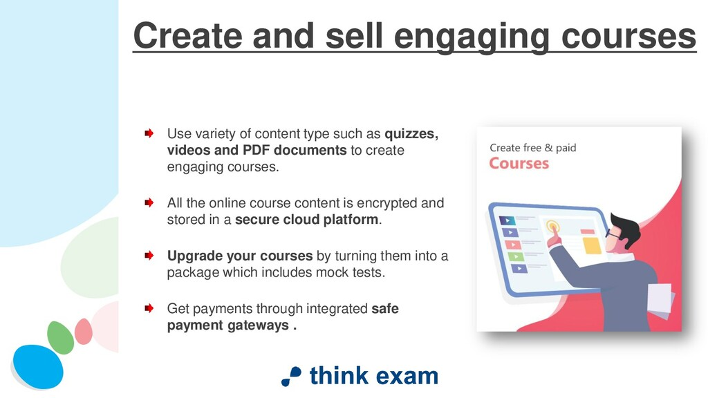 Create and sell engaging courses Use variety of...