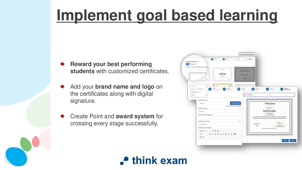 Implement goal based learning Reward your best ...